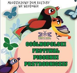 Ogólnopolski Festiwal Piosenki Przyrodniczej Włodawa 2019