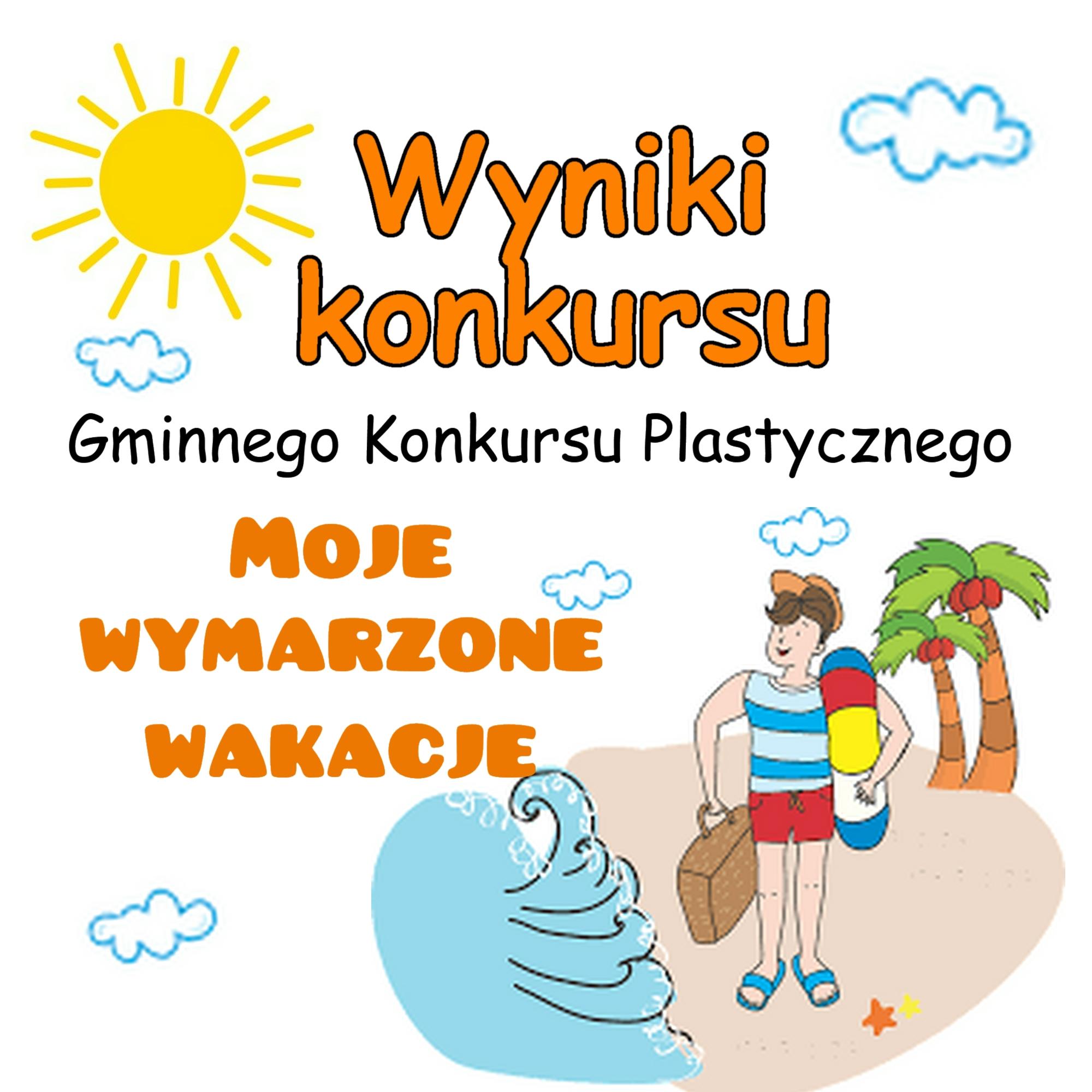 """""""Moje Wymarzone Wakacje"""" – konkurs plastyczny"""