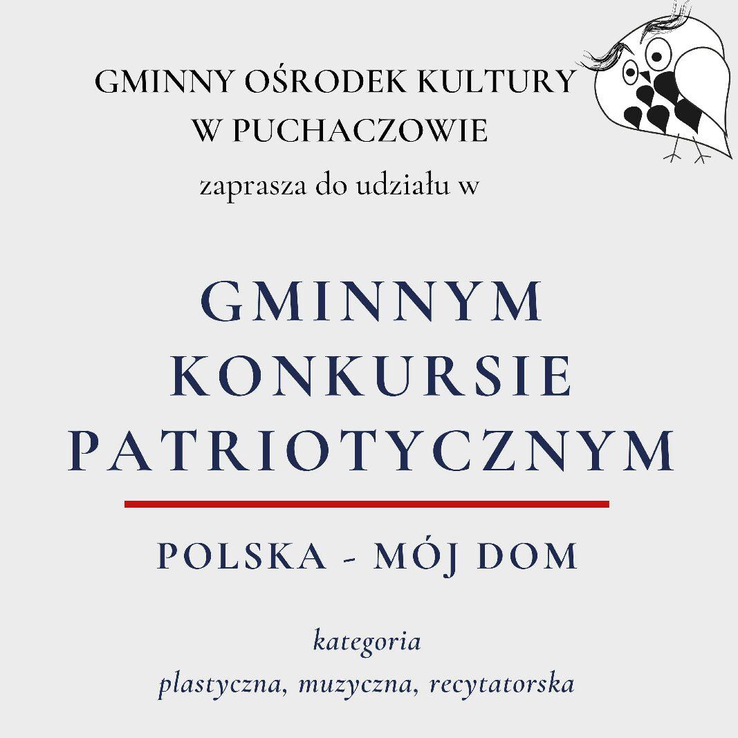 """Konkurs Patriotyczny """"Polska – Mój Dom"""""""